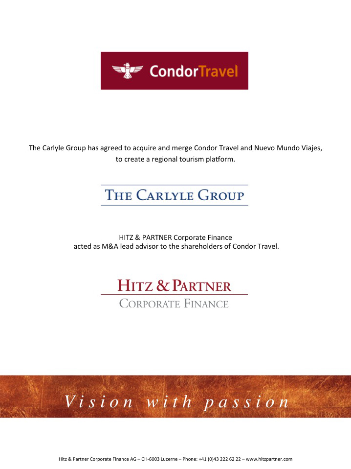 The Carlyle Group has agreed to acquire and merge Condor Travel and Nuevo Mundo Viajes, to create a regional tourism platform