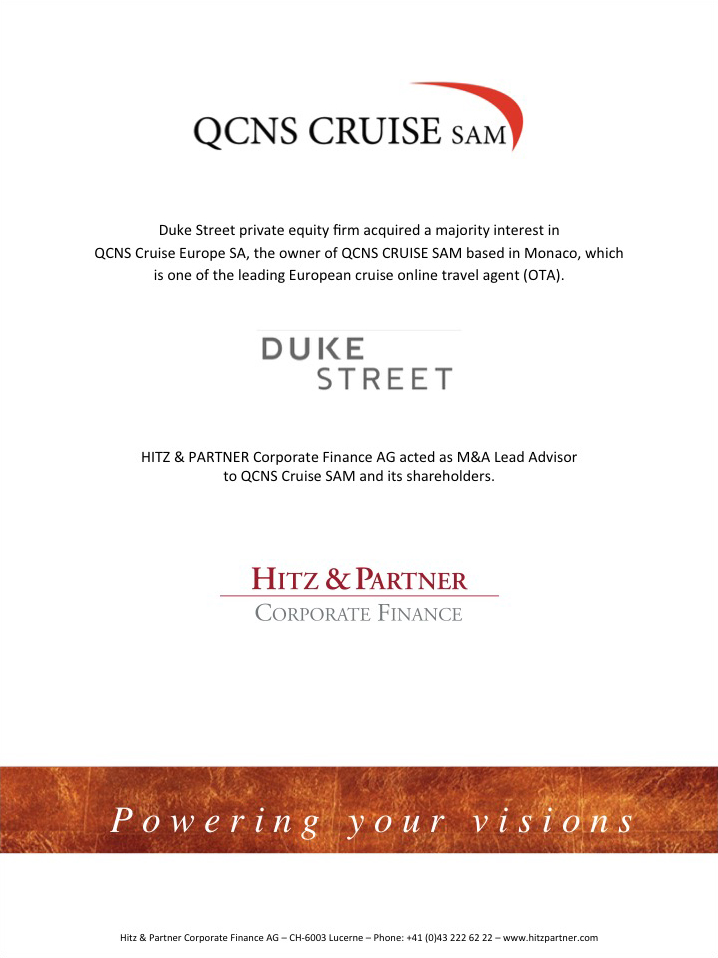 Duke Street private equity acquired a majority interest in QCNS Cruise Europe SA